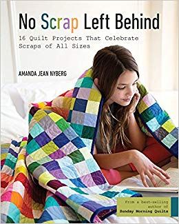 No Scrap Left Behind by Amanda Jean Nyberg of Crazy Mom Quilts